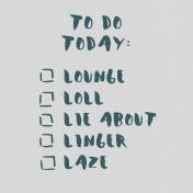 Cozy Day Journal Card- Lazy To-Do List (4x4)