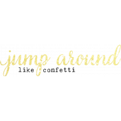 The Best Is Yet To Come 2017- Word Art Jump Around