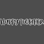 Pocket Basics 2- Pocket Titles- Layered Template- Happy Together 2