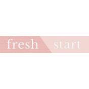 Fresh Start Elements- Word Art- Fresh Start