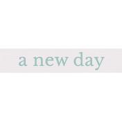 Fresh Start Elements- Word Art- New Day
