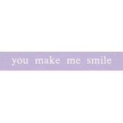 The Good Life: August Bits & Pieces- You Make Me Smile Word Art