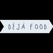 Cozy Kitchen Deja Food Banner Word Art