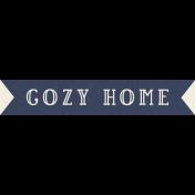 Cozy Kitchen Cozy Home Banner Word Art