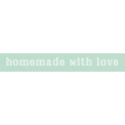 Cozy Kitchen Homemade With Love Word Art
