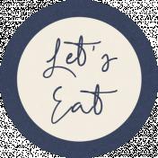 Cozy Kitchen Let's Eat Word Art