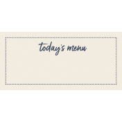 Cozy Kitchen Today's Menu Dotted Word Art