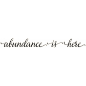 Already There- Word Art- Abundance Is Here