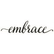 Already There- Word Art- Embrace