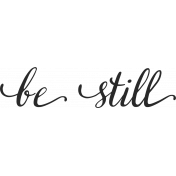 Already There- Word Art- Be Still