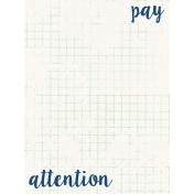 Good Day- Journal Card- Pay Attention