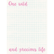 Good Day- Journal Card- One Wild And Precious Life