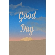 Good Day Skyline- Day Journal Card- Vertical w/ Text (4x6)