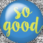 Good Day- Flair- So Good