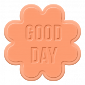 Good Day- Rubber Elements- Word Art Shape 01