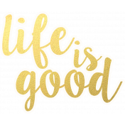 Good Day- Life is Good Sticker
