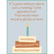 Work Day Journal Cards- Workday Cake