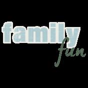 Family Fun Word Art