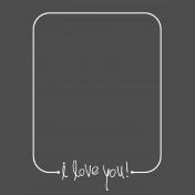 I Love You Photo Overlay