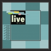 Live Life Out Loud- Multi-photo Template