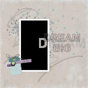 Dream Big - 1 photo quick page