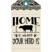 Home Is Where Your Herd Is Tag