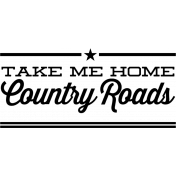Take Me Home Country Roads Wordart