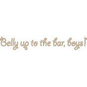 """""""Belly up to the bar, boys!"""" Sisal Rope Word Art(2)"""