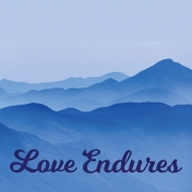 Love Endures 4 x 4 Journalling Filler Card