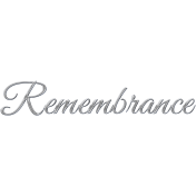 Remembrance Silver Word Art Endures