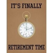 Retirement Time Pocket Watch Journal Card 4x3