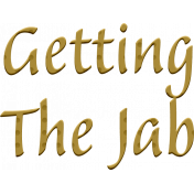 Word Art - Getting The Jab