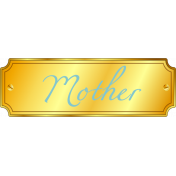 Tag- Mother