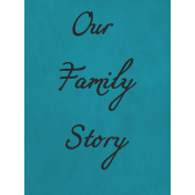 Our Family Story- Journal Card