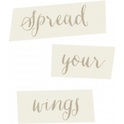 Spread Your Wings- Snippets Wings