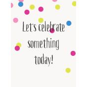 Good Day- Journal Card Celebrate 3x4v