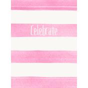 Good Day- Journal Card Paint Stripes Celebrate 3x4v