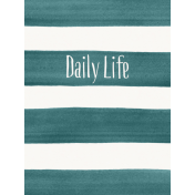 Good Day- Journal Card Paint Stripes DailyLife 3x4v