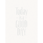 Good Day- Journal Card GoodDay Gray Light 3x4v