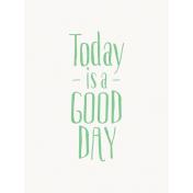 Good Day- Journal Card Good Day Green 3x4v