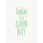 Good Day- Journal Card Good Day Green 3x4v