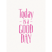 Good Day- Journal Card Good Day Pink 3x4v