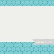 Nature Escape- JC Good Times 3x3- UnTextured
