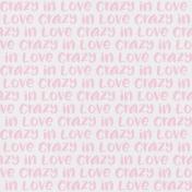 Crazy In Love- Paper Crazy In Love Pink