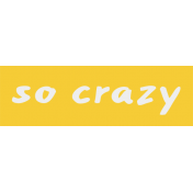 Crazy In Love- Tag Crazy- UnTextured