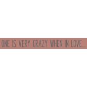 Crazy In Love- Tag When- UnTextured