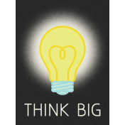 Dream Big- Journal Card- Think Big