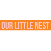 Our House-Tag-Nest