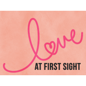 Love At First Sight- Journal Card Love- Landscape
