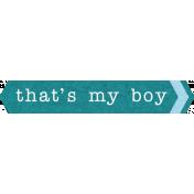Tag My Boy